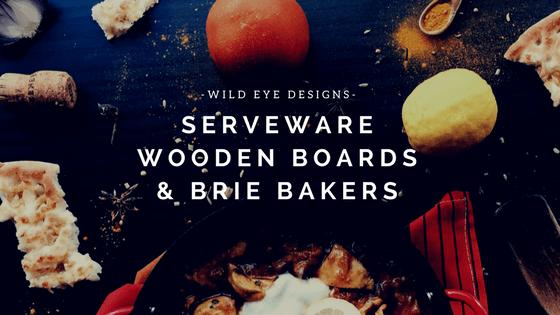 Serveware Wooden Boards & Brie Baker - Wild Eye Designs
