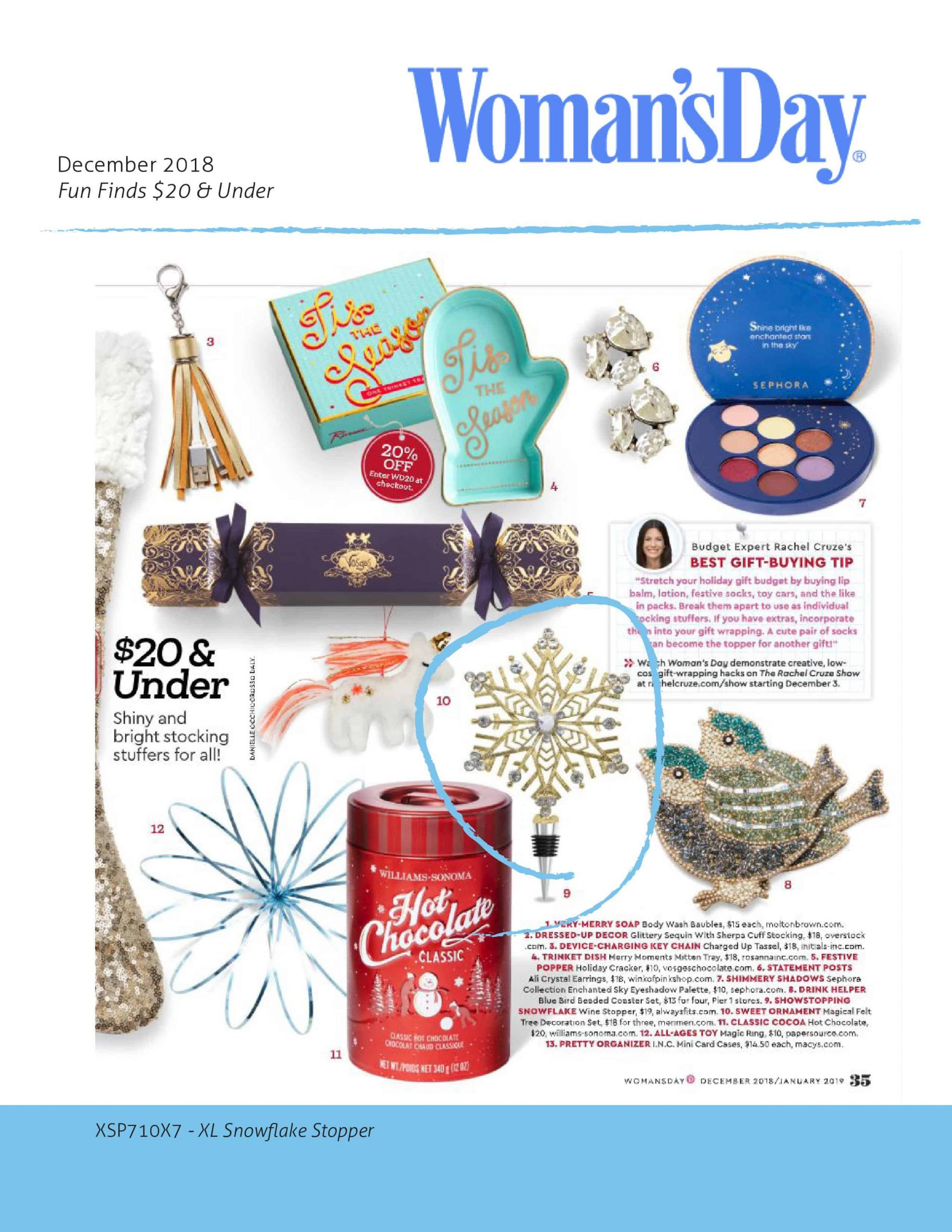 Woman's Day Featuring XL Snowflake Stopper